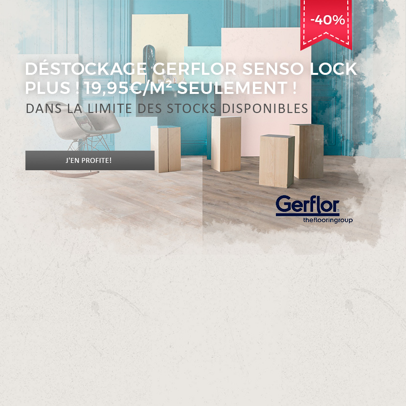 Gerflor Senso Lock Plus 55 jusque -40 % !